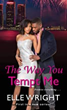 The Way You Tempt Me (Pure Talent Book 1)