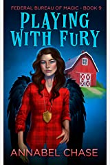 Playing With Fury (Federal Bureau of Magic Cozy Mystery Book 9) (English Edition) Format Kindle