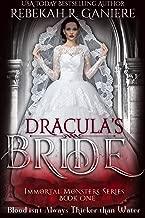 Dracula's Bride (Immortal Monsters Book 1)