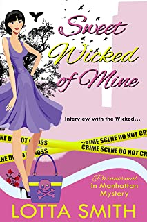 Sweet Wicked of Mine (Paranormal in Manhattan Mystery: A Cozy Mystery Book 5)