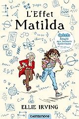 L'Effet Matilda (version dyslexique) (French Edition) Kindle Edition