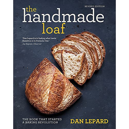 The Handmade Loaf: The book that started a baking revolution