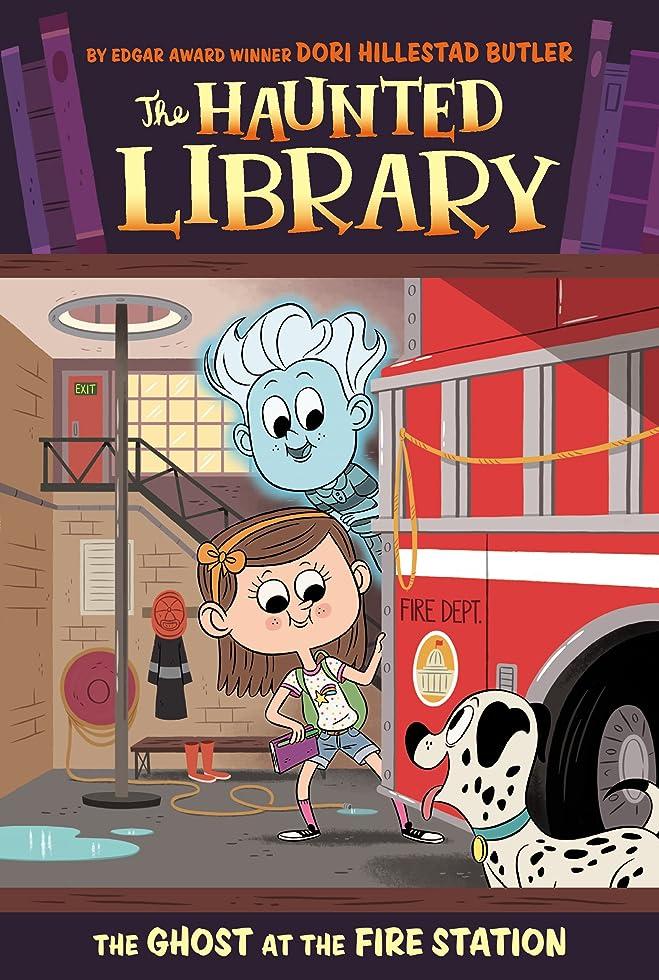 必要性反射透明にThe Ghost at the Fire Station #6 (The Haunted Library) (English Edition)