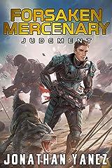 Judgment : A Near Future Thriller (Forsaken Mercenary Book 12) Kindle Edition