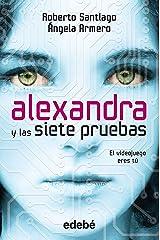 Alexandra y las siete pruebas Versión Kindle