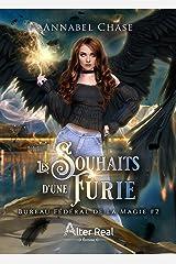 Les souhaits d'une Furie: Bureau Fédéral de la Magie, T2 Format Kindle