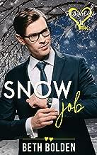 Snow Job (Snowed In - Valentine's Inc. Book 5) (English Edition)
