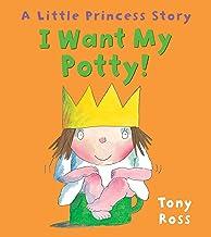 I Want My Potty! (Little Princess) (English Edition)