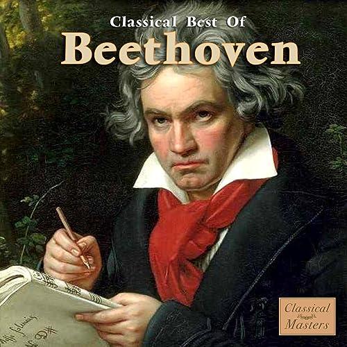Amazon com: Classical Best Of: Ludwig van Beethoven: MP3