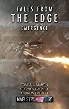 Tales From The Edge: Emergence: A Maelstrom's Edge Collection