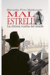 Mala estrella: (La última vuelta del scaife) (Spanish Edition) Kindle Edition