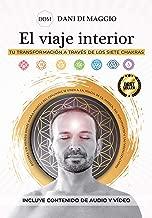 El viaje interior: Tu transformación a través de los siete Chakras