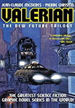 Valerian Volume 1: The New Future Trilogy: On the Frontiers/The Living Weapons/The Circles of Power (v. 1) (Valerian: The New Future Trilogy)