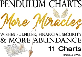 Pendulum Charts: More Miracles Dowsing Chart Set of 11 – More Abundance, Financial Security, Wishes Fulfilled, Less Worry, Breakthroughs, Live Your Full Potential, Emotional Stability