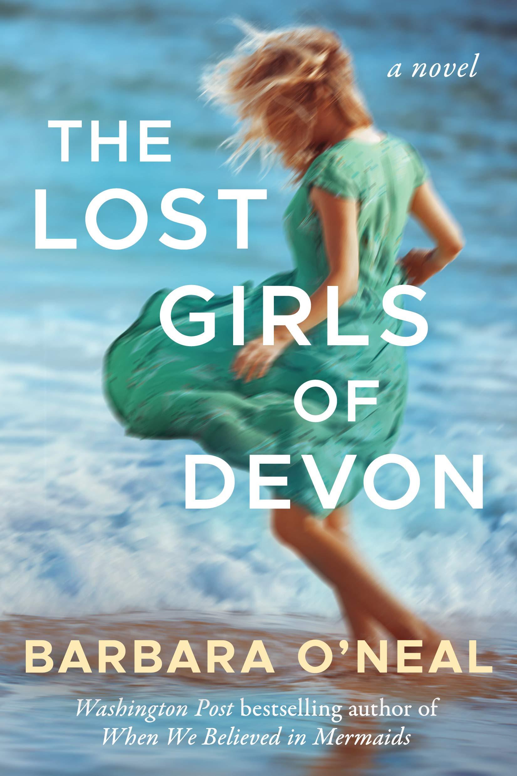 The Lost Girls of Devon eBook: O'Neal, Barbara: Amazon.co.uk: Kindle Store