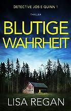 Blutige Wahrheit: Thriller (Detective Josie Quinn 1) (German Edition)