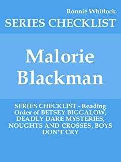 Malorie Blackman - SERIES CHECKLIST - Reading Order of BETSEY BIGGALOW, DEADLY DARE MYSTERIES, NOUGHTS AND CROSSES, BOYS DON'T CRY