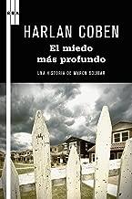 El miedo más profundo: Serie Myron Bolitar (Spanish Edition)