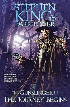 The Journey Begins (Stephen King's The Dark Tower: The Gunslinger Book 1)