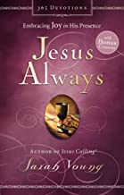 Jesus Always (with Bonus Content): Embracing Joy in His Presence (Jesus Calling®)
