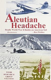 Aleutian Headache: Deadly World War II Battles on American Soil (Documentary)