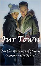 Our Town: Short Stories, Poetry and Art from Weston-super-Mare. (English Edition)