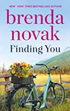 Finding You: A Romance Novel (Dundee Idaho)