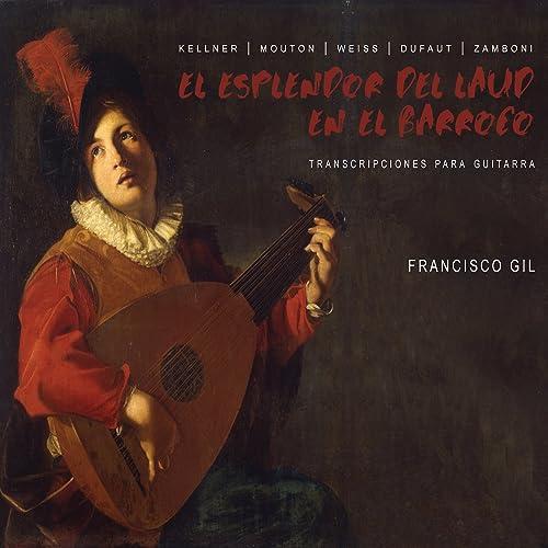 El Esplendor del Laud en el Barroco: Transcripcion para Guitarra ...