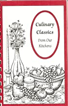 Culinary Classic From Out Kitchens: A Collection of Favorite Recipes Compiled By Mountain State Apple Harvest Festival (Apple Recipes)