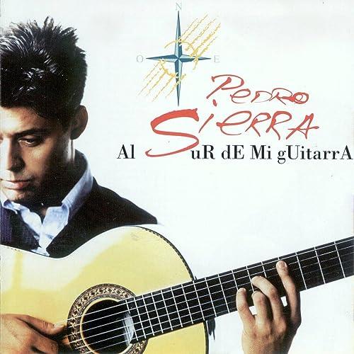 Al Sur de Mi Guitarra de Pedro Sierra en Amazon Music - Amazon.es