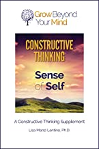 Sense of Self: A Constructive Thinking Supplement (English Edition)
