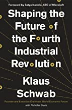 Shaping the Future of the Fourth Industrial Revolution [Idioma Inglés]
