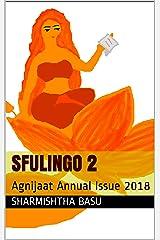 Sfulingo 2: Agnijaat Annual Issue 2018 Kindle Edition