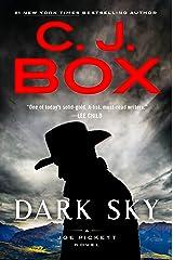 Dark Sky (A Joe Pickett Novel Book 21) Kindle Edition