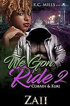 We Gon' Ride 2: Cobain & Keri