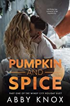 Pumpkin and Spice (The Windy City Holiday Duet Book 1)