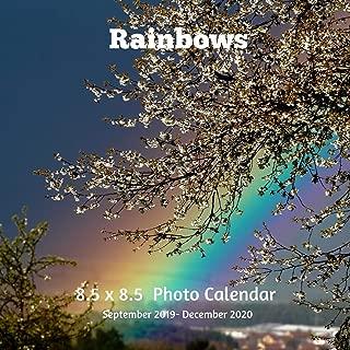 Rainbows 8.5 X  8.5 Calendar September 2019 -December 2020: Monthly Calendar with U.S./UK/ Canadian/Christian/Jewish/Muslim Holidays-Weather Nature Scenic