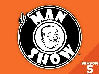 The Man Show - Season 5
