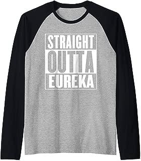 Straight Outta Eureka Raglan Baseball Tee