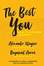 The Best You: How to Conquer Adversity