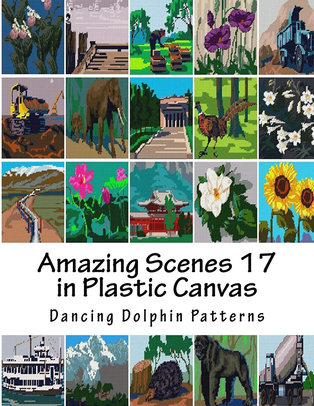 錆びシロクマ物質Amazing Scenes 17: in Plastic Canvas (Amazing Scenes in Plastic Canvas)