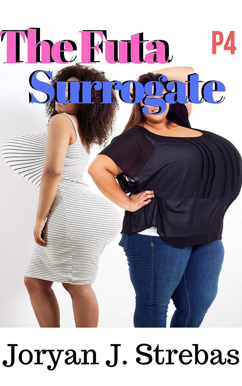 The Futa Surrogate: P4 (English Edition)