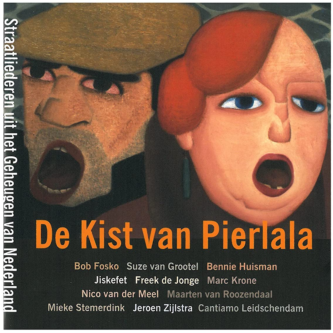 De Kist van Pierlala -- Street songs from the Netherlands