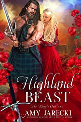 Highland Beast (The King's Outlaws Book 3) Kindle Edition