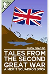 Tales From the Second Great War (Misfit Squadron Book 6) Kindle Edition