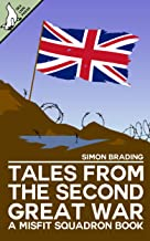 Tales From the Second Great War (Misfit Squadron Book 6)