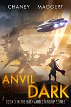 Anvil Dark (Backyard Starship Book 3)