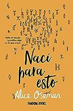 Nací para esto (Realismo) (Spanish Edition)