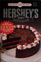 Hershey's 100th Anniversary Favorite All Time Recipes