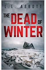 The Dead Of Winter: A Lake Pines Mystery (A Lake Pines Murder Mystery Series Book 4) Kindle Edition